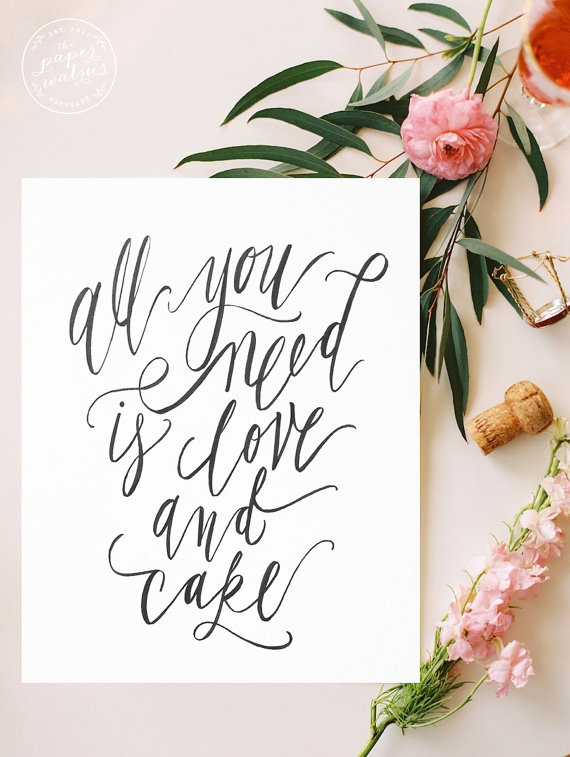 Print all you need is love and cake etsy